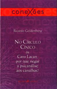 livro_ricardo-goldenberg_no-circulo-cinico-ou-caro-lacan